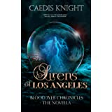 Sirens of Los Angeles: Blood Web Chronicles The Novella