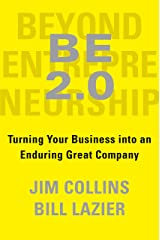 BE 2.0 (Beyond Entrepreneurship 2.0): Turning Your Business into an Enduring Great Company Kindle Edition