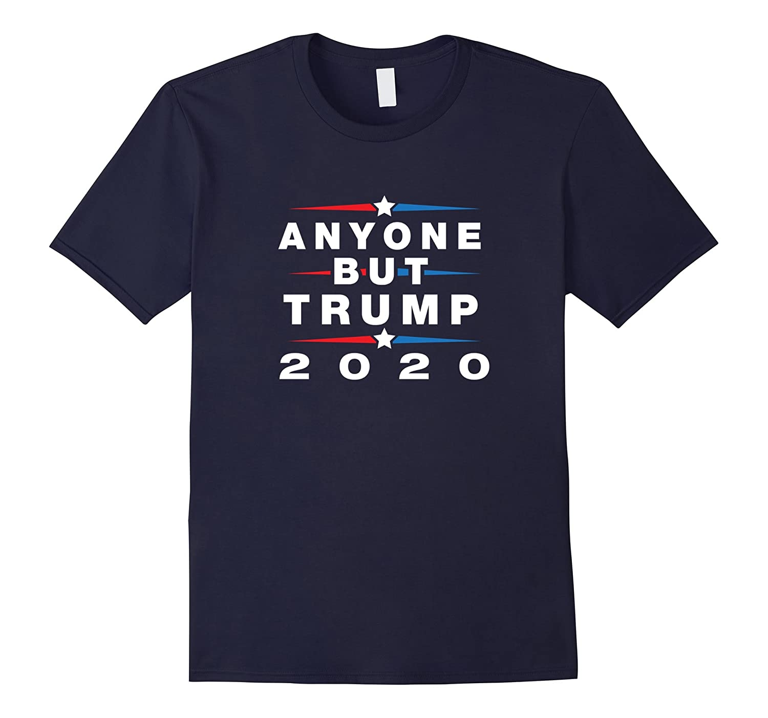 Anyone But Trump 2020 - Anti Trump Election Shirt-FL