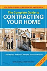 The Complete Guide to Contracting Your Home Paperback