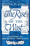 The Rise of the West: A History of the Human Community