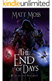 The End of Days: An Epic Fantasy Adventure (The Soul Stone Trilogy Book 3)