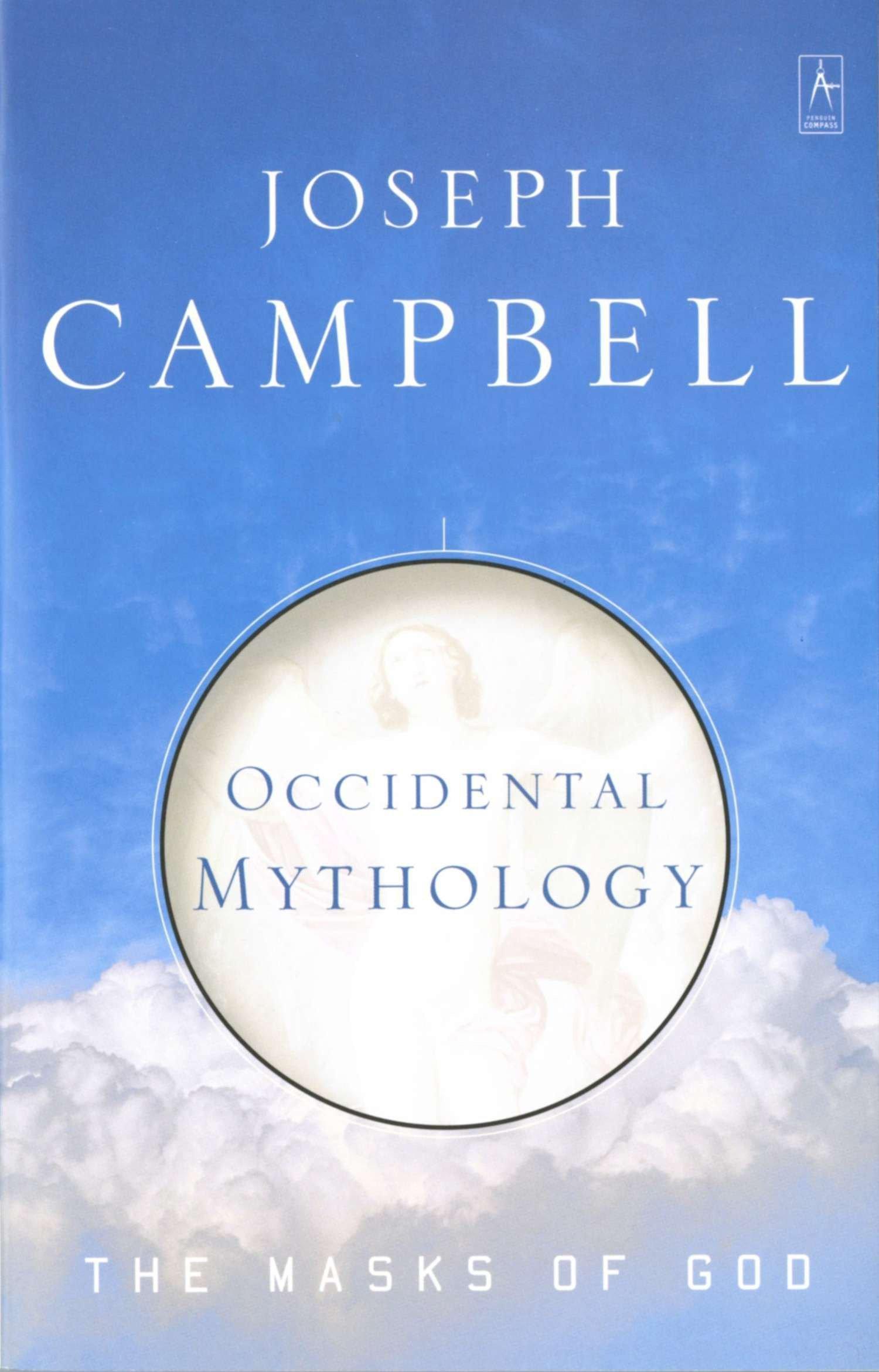 Occidental Mythology (Masks of God): Joseph Campbell: 9780140194418:  Amazon.com: Books