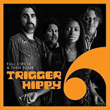 Full Circle And Then Some: Trigger Hippy: Amazon.es: Música
