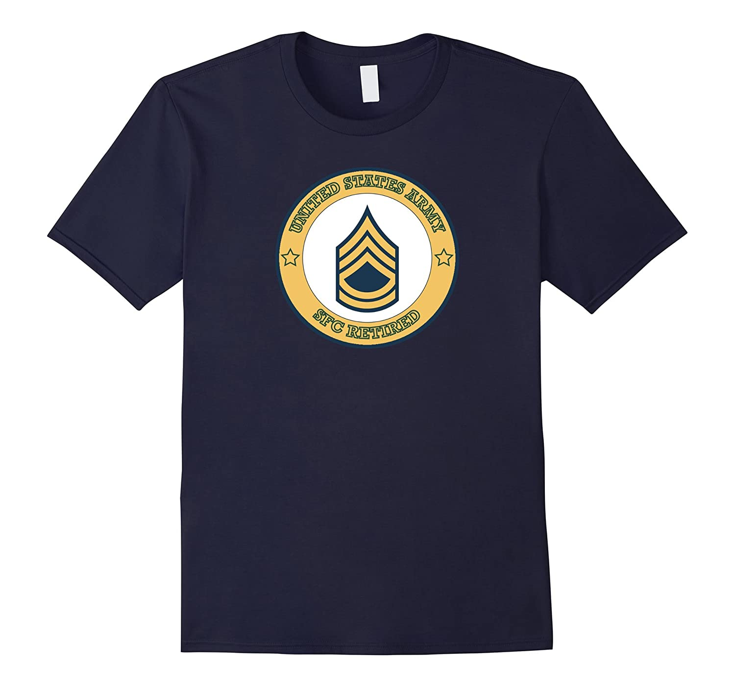 ARMY RETIRED SERGEANT FIRST CLASS SHIRT, ARMY RETIRED SFC-Art