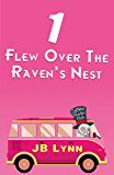 1 Flew Over the Raven's Nest (Cursed Chicks Club)