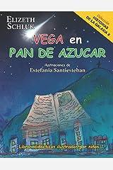 Vega en Pan de Azúcar (Historias de la Galaxia X) (Spanish Edition) Paperback