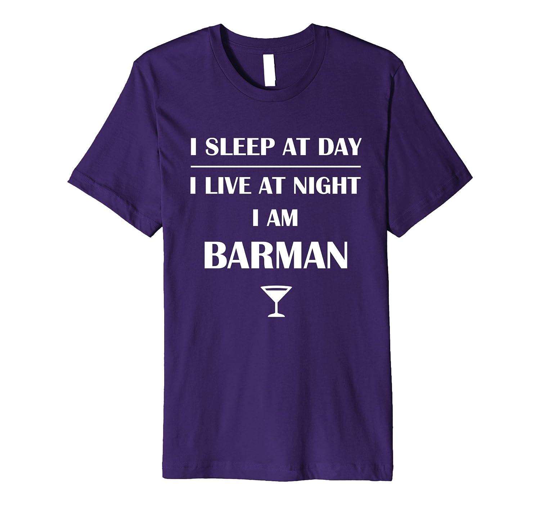 Live At Night - Bartender Lifestyle T-Shirt-PL