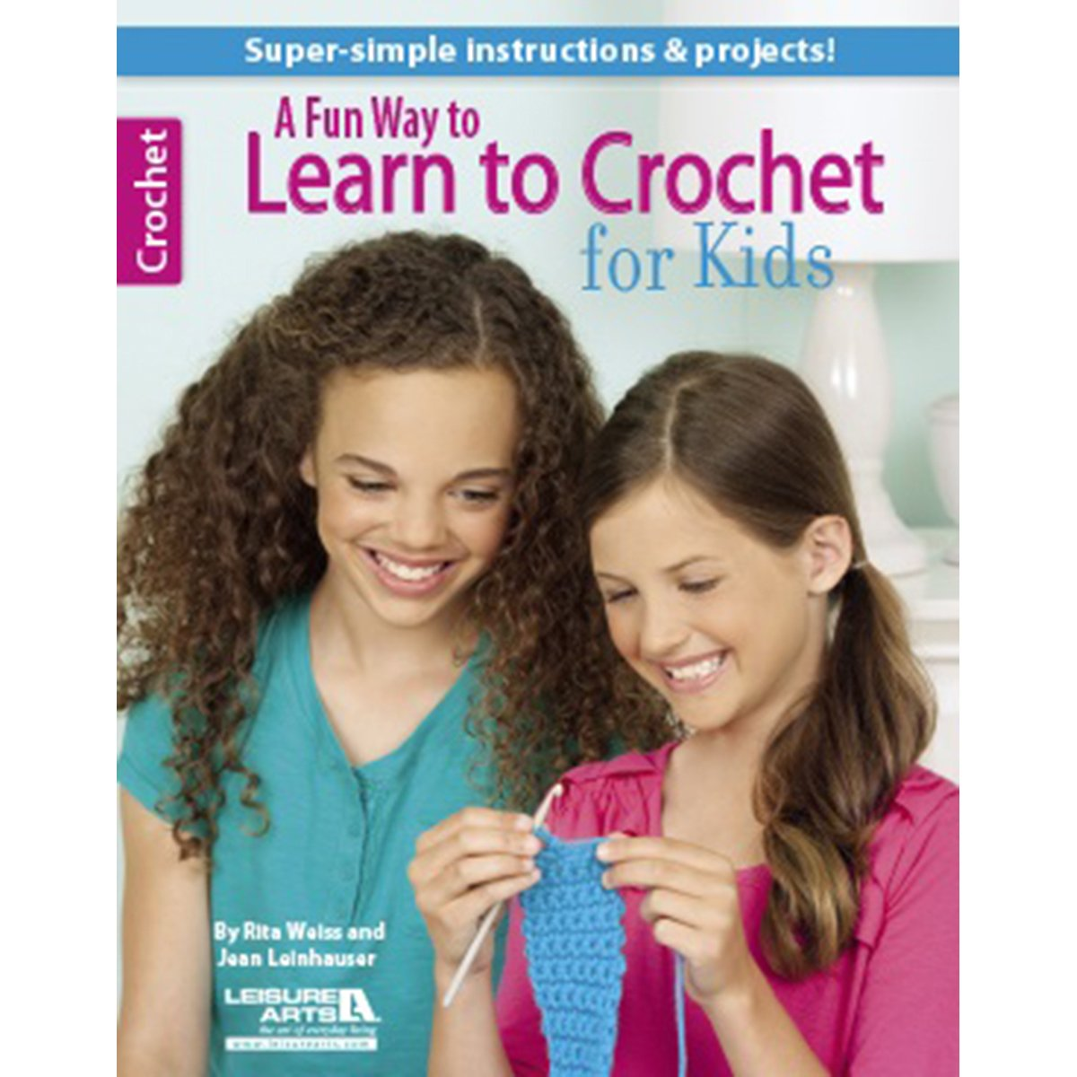 LEISURE ARTS Books, A Fun Way to Learn Crochet for Kids