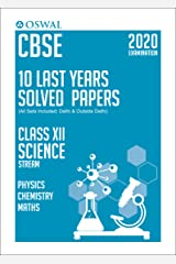 10 Last Years Solved Papers - Science (PCM): CBSE Class 12 for 2020 Examination Kindle Edition