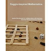 Reggio-Inspired Mathematics