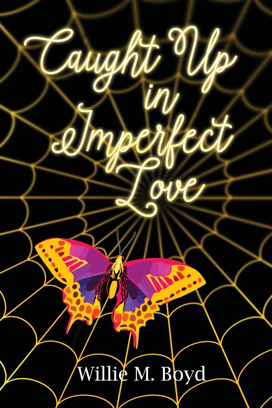 Caught Up in Imperfect Love PDF