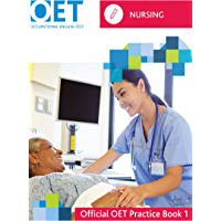 OET Nursing: Official Practice Book 1: For tests from 31 August 2019 (English Edition)