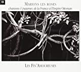 Marion Les Roses-Songs & Psalms from France to the