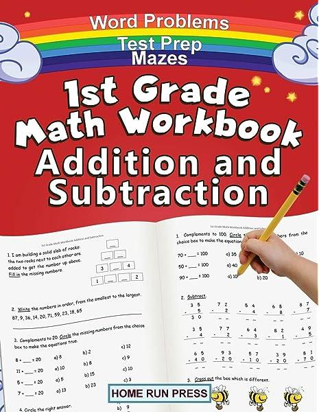 1st Grade Math Workbook Addition And Subtraction: Grade 1 Workbooks, Math  Books For 1st Graders, Ages 4-8: Home Run Press, LLC: 9781952368042:  Amazon.com: Books