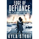 Edge of Defiance: A Post-Apocalyptic EMP Survival Thriller