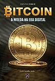 Bitcoin — a moeda na era digital