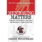 Mentoring Matters (Life Leadership Essentials)