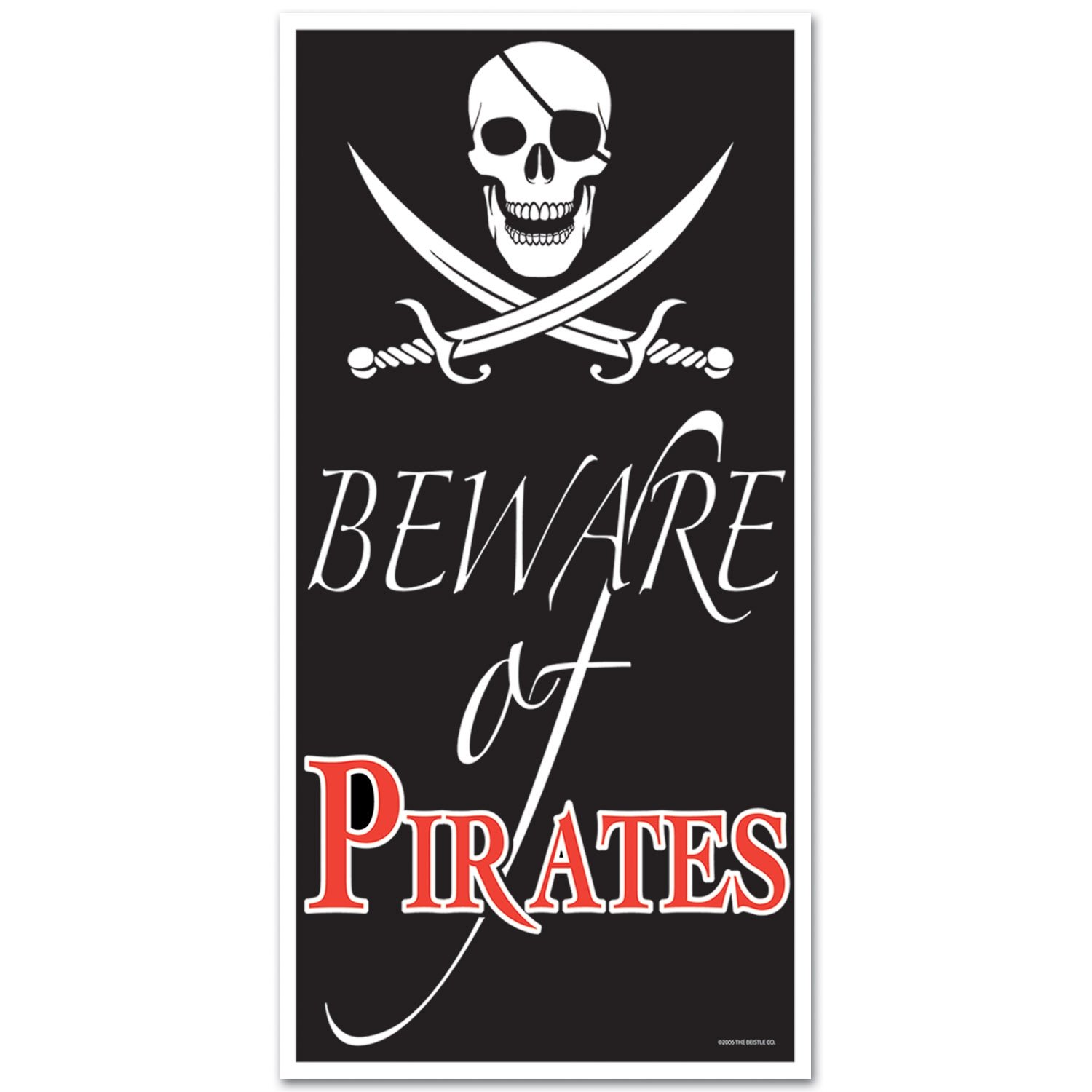 Beistle 50008 Beware of Pirates Door Cover, 30-Inch by 5-Feet