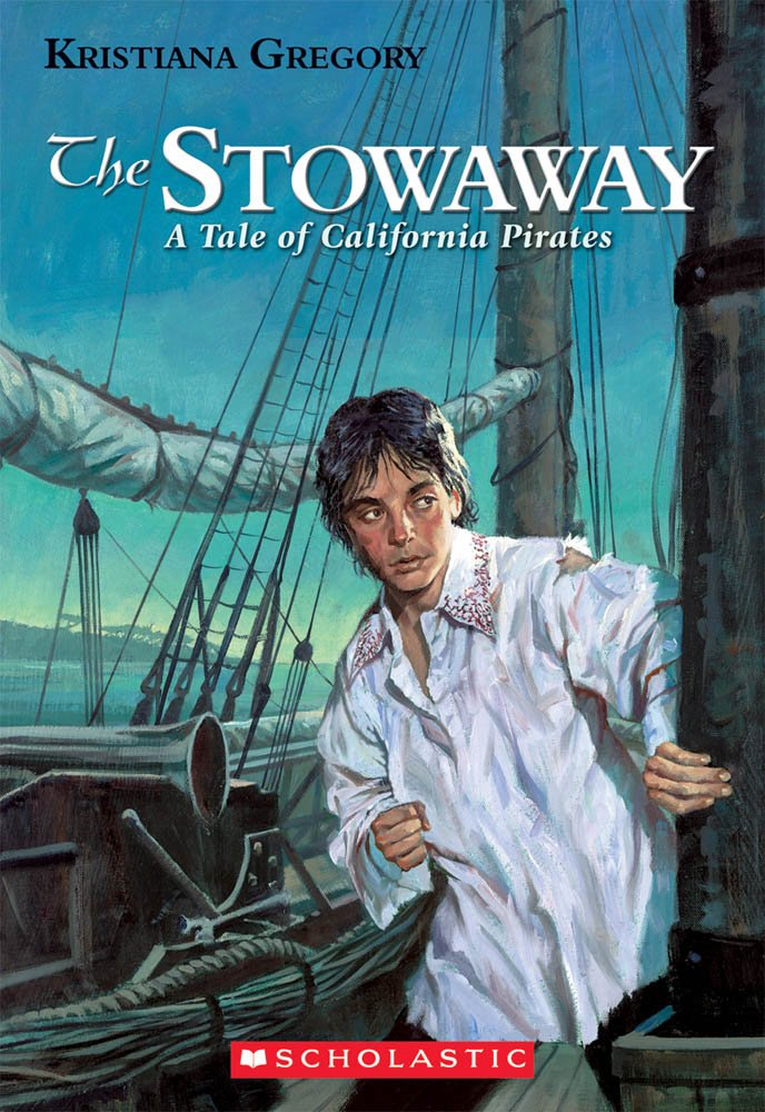 Library Book: The Stowaway: A Tale Of California Pirates by Scholastic