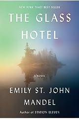 The Glass Hotel: A novel Kindle Edition