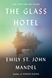 The Glass Hotel: A novel