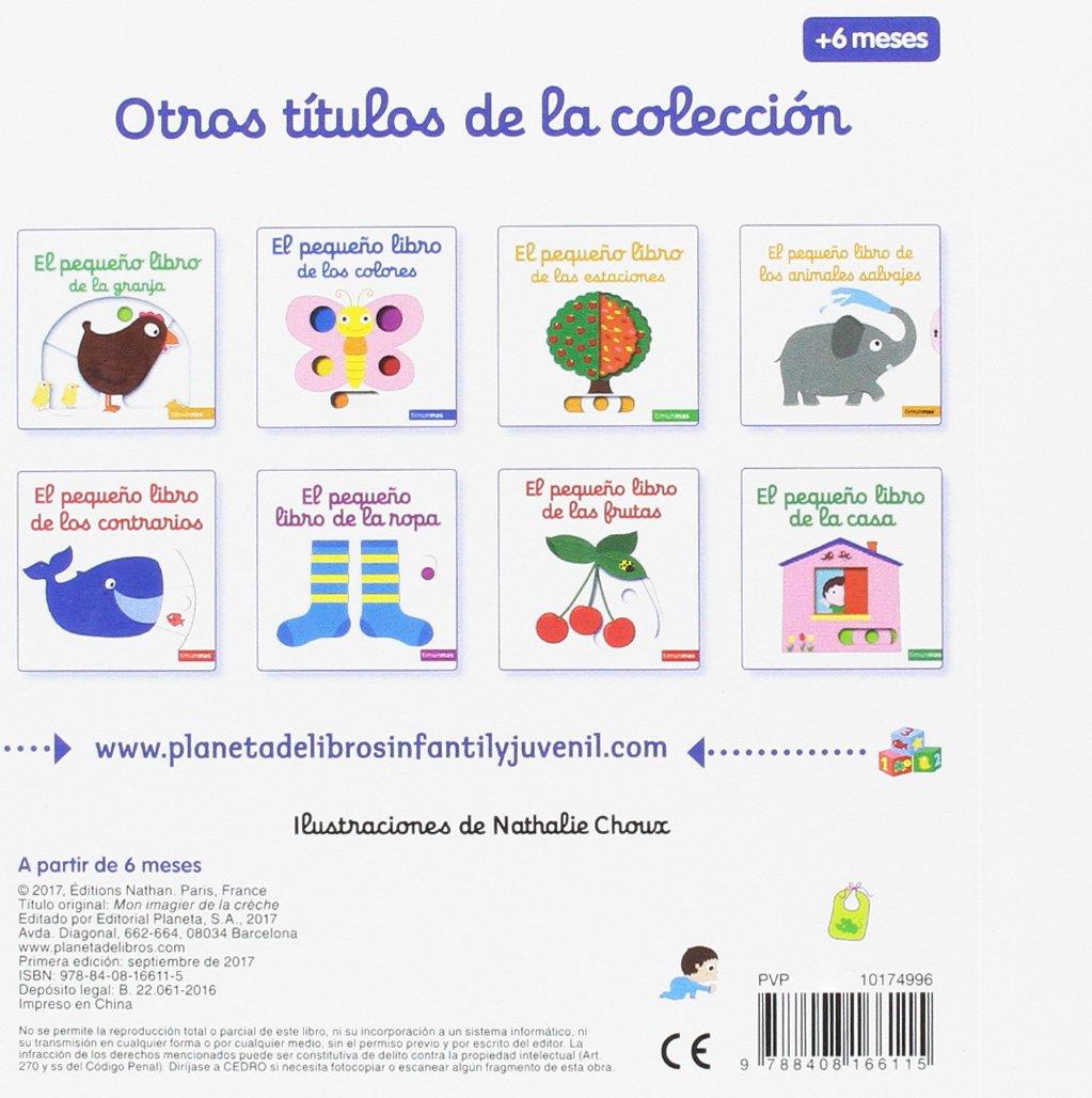 El pequeño libro de la guardería Libros con solapas y lengüetas: Amazon.es:  Nathalie Choux, Editorial Planeta: Libros