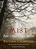 MIST And Other Ghost Stories