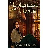 Ephemeral and Fleeting (The Oathtaker Series) (Volume 3)
