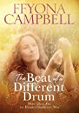 The The Beat of a Different Drum: More stories from The Hunter-Gatherer Way