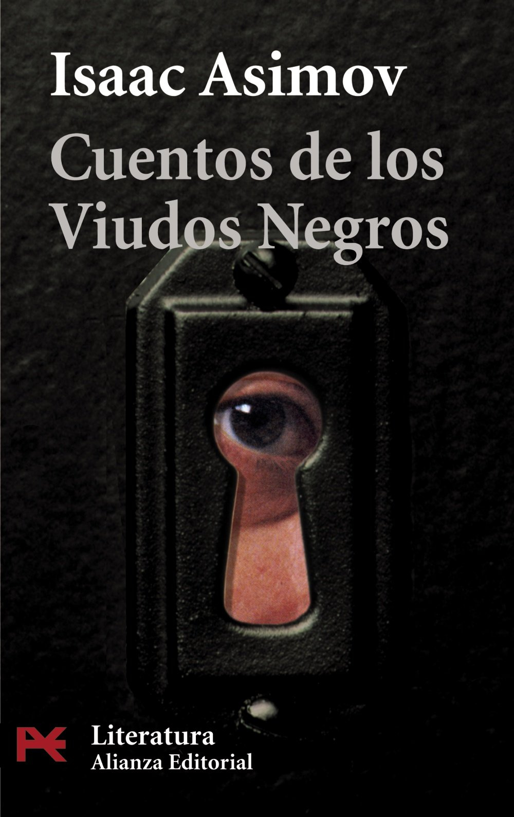 Cuentos de los Viudos Negros (El Libro De Bolsillo - Literatura) Tapa blanda – 26 may 2008 Isaac Asimov Pilar Agramunt Alianza 8420657654
