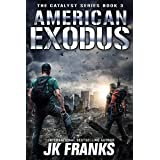 American Exodus: a Post-Apocalyptic Journey (Catalyst Book 3)