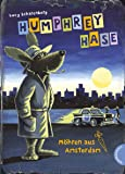 Humphrey Hase, Möhren aus Amsterdam