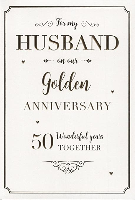 for my husband on our golden 50th wedding anniversary card icg