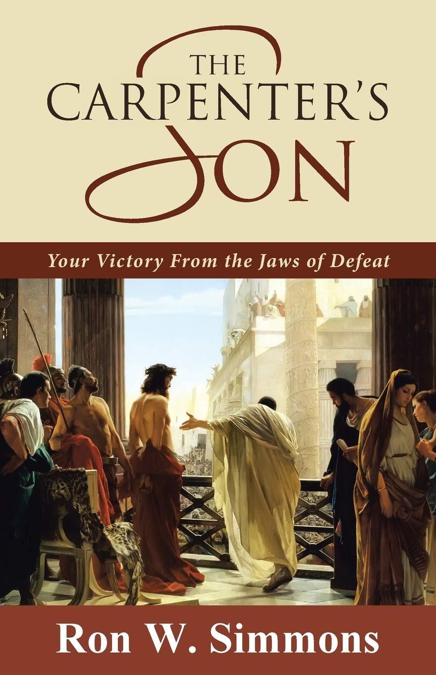 The Carpenters Son: Your Victory From the Jaws of Defeat ...