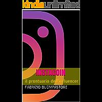 instagram: il prontuario dell'influencer (1) (Italian Edition)