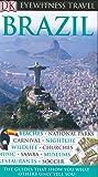 Brazil (DK Eyewitness Travel Guides)