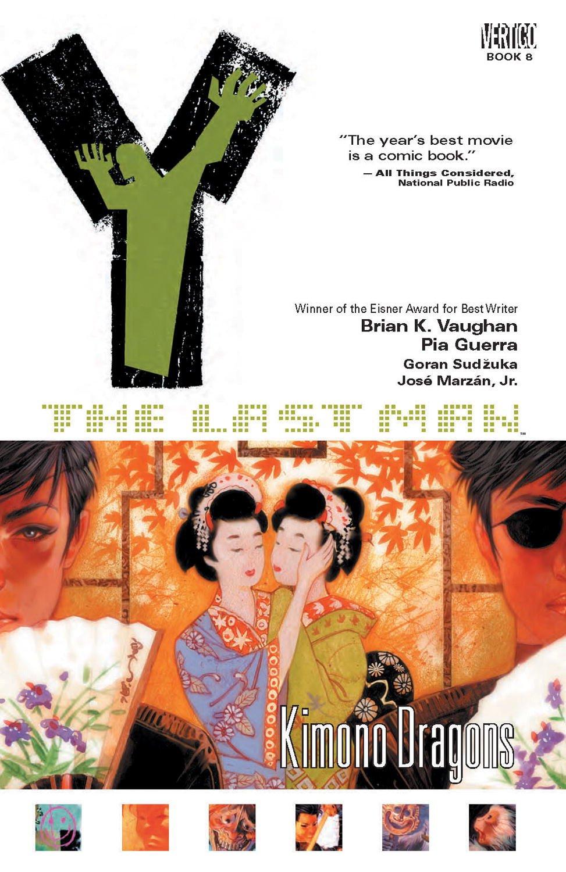 Y: The Last Man, Volume 8: Kimono Dragons