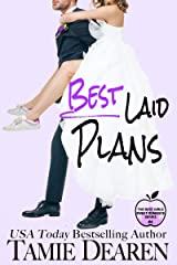 Best Laid Plans: A Romantic Comedy (The Best Girls Book 4) Kindle Edition