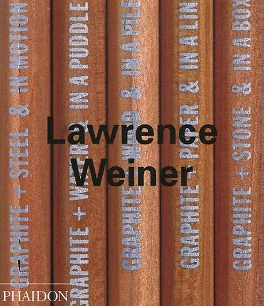 Laurence Weiner. Ediz. illustrata (Inglese) Copertina flessibile – 1 gen 2002 Lawrence Weiner Benjamin H. D. Buchloh Alexander Alberro Phaidon