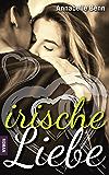 Irische Liebe (German Edition)