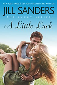 A Little Luck (The Lucky Series Book 4)