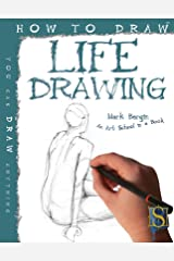 How to Draw Life Drawing Kindle Edition