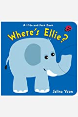 Where's Ellie?: A Hide-and-Seek Book (Hide and Seek) Kindle Edition
