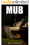 MUB: Monster Under the Bed