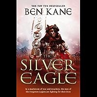 The Silver Eagle: (The Forgotten Legion Chronicles No. 2) (English Edition)