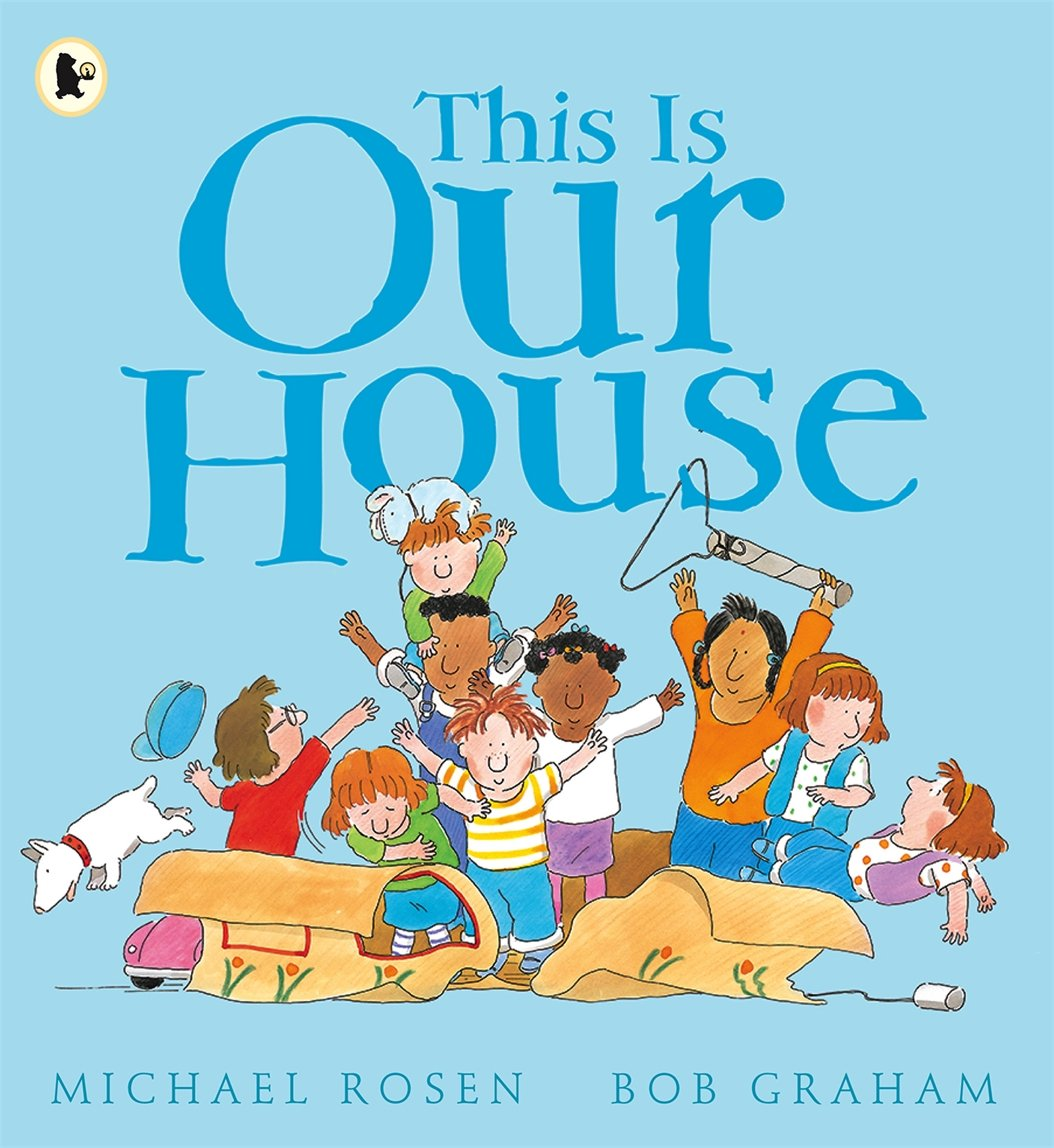 Image result for this is our house michael rosen