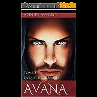 Avana: Tome 2 La quête des Mages