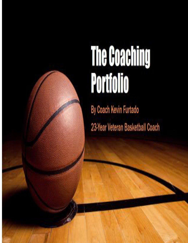 My Coaching Portfolio: Coach Furtado's Basketball Coaching Portfolio