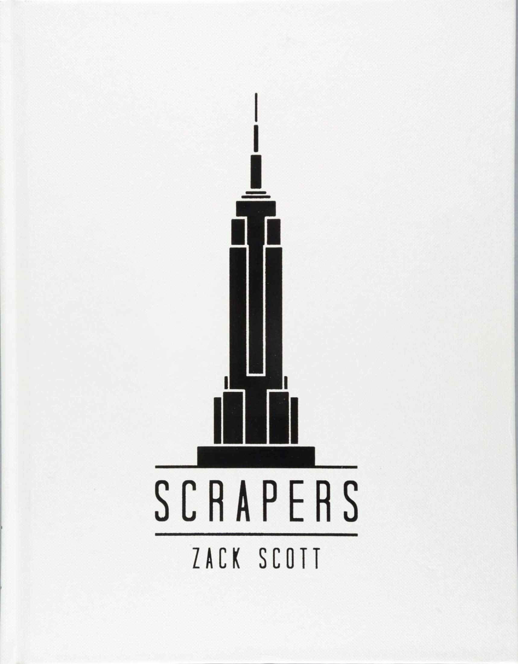 Scrapers: A Visual Guide to Extraordinary Buildings: Amazon